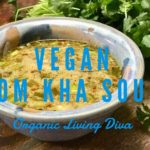 organic vegan tom kha thai coconut soup recipe