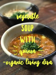 Organic Tomato Vegetable Quinoa Soup recipe made easy!